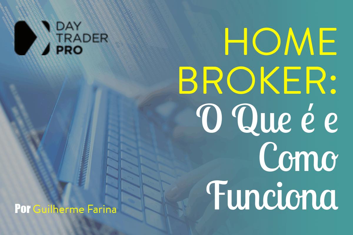 Home Broker: O Que é e Como Funciona