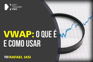 VWAP: O Que é e Como Usar