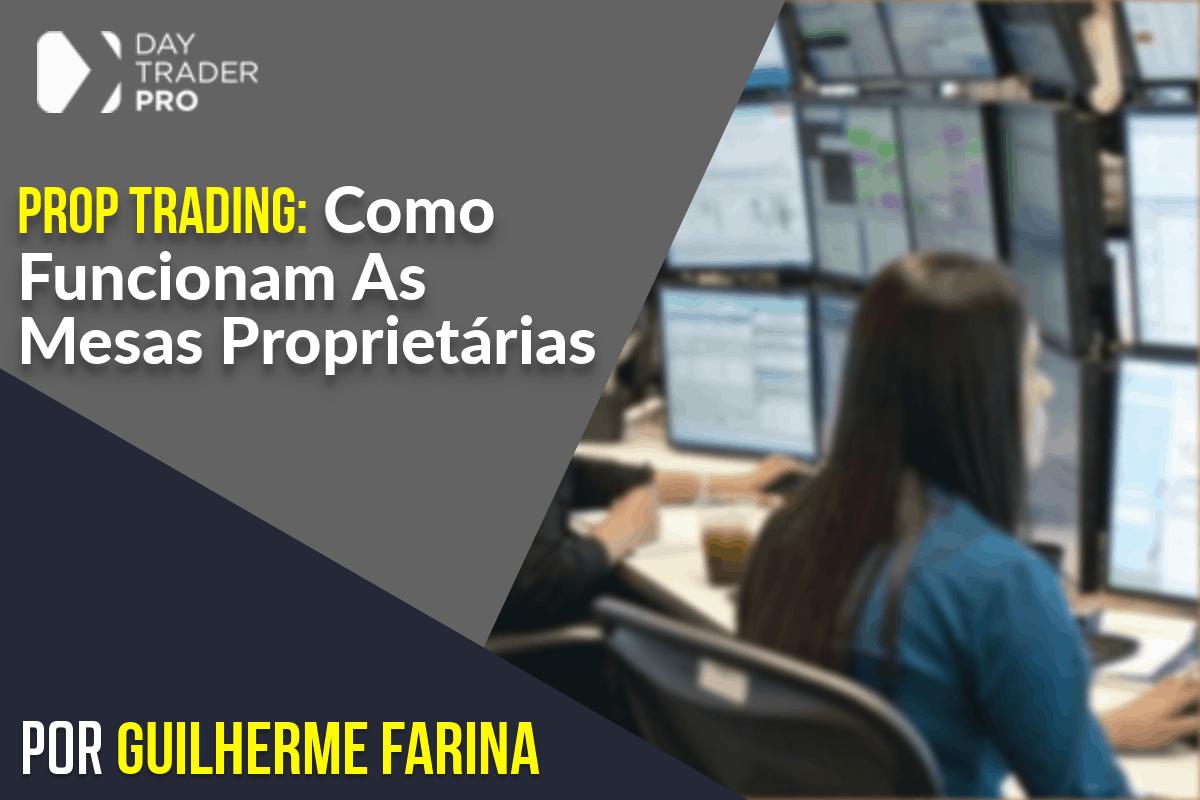 Prop Trading: Entenda Tudo Sobre Mesa Proprietaria