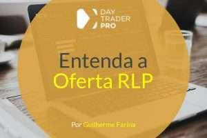 Entenda a Oferta RLP (Retail Liquidity Provider)