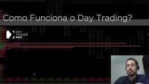 Como Funciona o Day Trade?